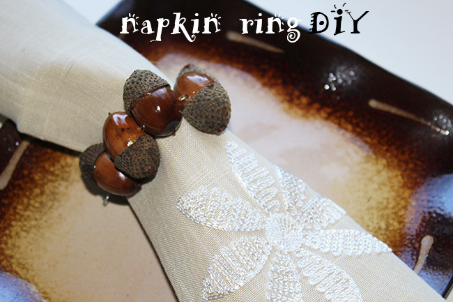 how to create acorn napkin ring for Thanksgiving table, napkin ring DIY, cute napkin ring,table decorations